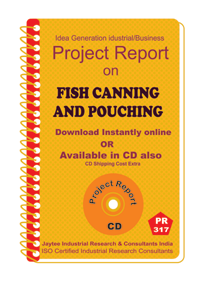 Fish Canning and Pouching manufacturing Project Report eBook