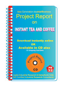 Instant Tea And Coffee Manufacturing Project Report eBook