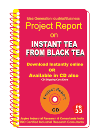 Instant Tea From Black Tea Manufacturing Project Report eBook