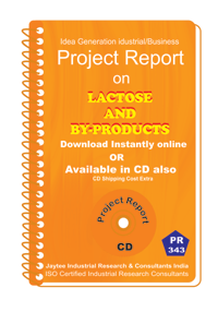 Lactose and By-Products manufacturing Project Report eBook