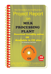Milk Processing Plant manufacturing Project Report eBook