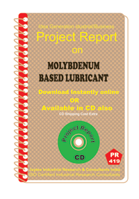 Molybdenum Based Lubricant manufacturing Project Report eBook