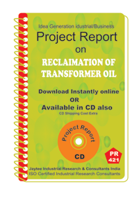 Reclamation of Transformer oil manufacturing Project ReporteBook