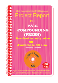 P.V.C Compounding (Fresh) Manufacturing Project Report eBook