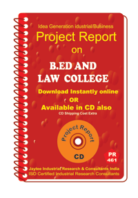 B.ED and Law College Eastablishment Project Report eBook