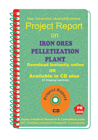 Iron ores Pelletization Plant manufacturing Project Report eBook
