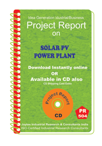 Solar PV Power Plant III establishment Project Report eBook