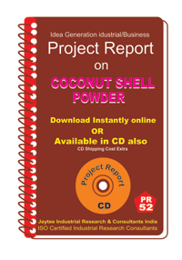 Coconut Shell Powder Manufacturing Project Report eBook