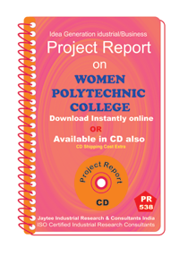 Women Polytechnic College establishment Project Report eBook