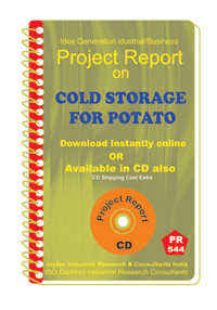 Cold Storage for Potato Manufacturing Project report eBook