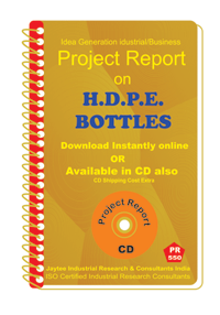 H.D.P.E. Bottles manufacturing Project Report eBook