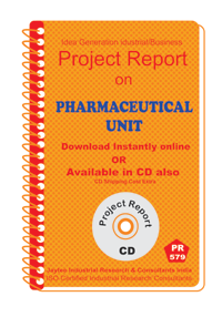 Pharmaceutical unit manufacturing Project Report eBook