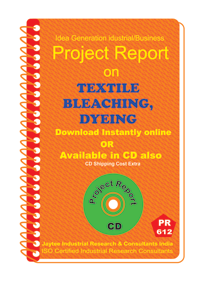 Textile Bleaching ,Dyeing Manufacturing Project Report eBook