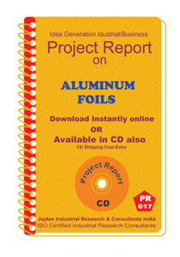 Aluminium Foils Manufacturing Project Report eBook