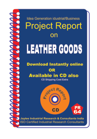 Leather Goods Manufacturing Project Report eBook