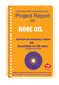 Rose Oil manufacturing Project Report eBook