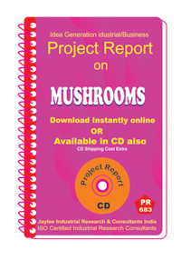 Mushrooms manufacturing Project Report eBook