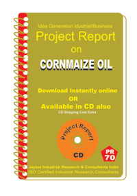 Corn maize Oil Manufacturing Project Report eBook