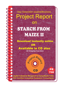Starch from Maize Part B Manufacturing Project Reports eBook