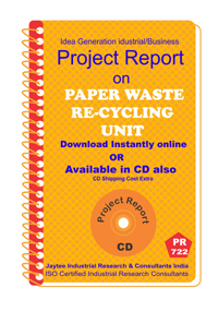 Paper Waste Re-Cycling Unit Establishment Project Reports eBook