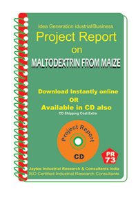 Maltodextrin From Maize Manufacturing Project Report eBook