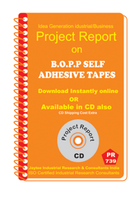 B.O.P.P Self Adhesive Tapes manufacturing Project Report eBook