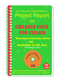 Greases Uses for Chasis manufacturing Project Report eBook