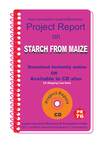 Starch From Maize Manufacturing Project Report eBook