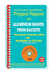 Aluminium Ingots from Bauxite Manufacturing Project Report eBook
