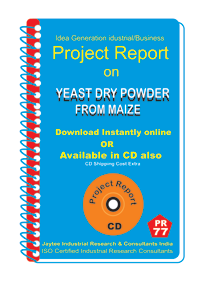 Yeast Dry Powder From Maize Manufacturing eBook