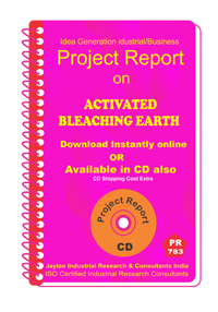Activated Bleaching Earth manufacturing Project Report eBook