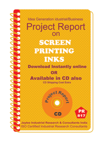 Screen Printing Inks manufacturing Project Report eBook