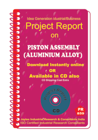 Piston Assembly (Aluminium Alloy) manufacturing eBook