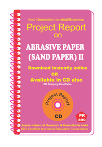 Abrasive Paper (Sand Paper)II Manufacturing Project report eBook