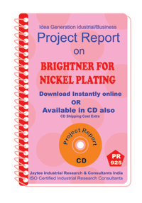 Brightner for Nickle Plating Manufacturing Project Report Book