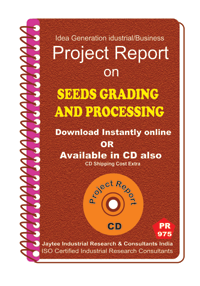 Seeds Grading and Processing Manufacturing Project report eBook