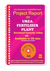 Urea Fertilizer Plant establishment Project report eBook