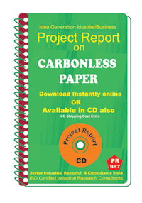 Carbonless paper manufacturing Project Report eBook
