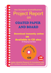 Coated paper and board manufacturing Project Report eBook