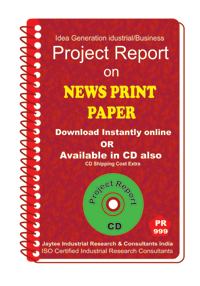 Newsprint Paper manufacturing Project Report eBook
